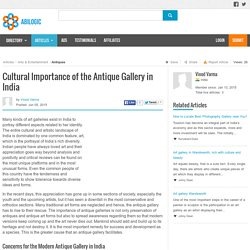 Cultural Importance of the Antique Gallery in India