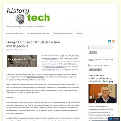Google Cultural Institute: Now new and improved