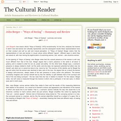"The Cultural Reader: John Berger – ""Ways of Seeing"" – Summary and Review"