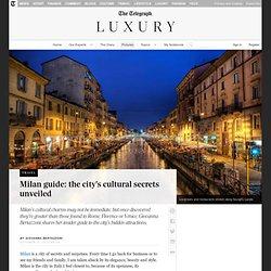 Milan guide: the city's cultural secrets unveiled
