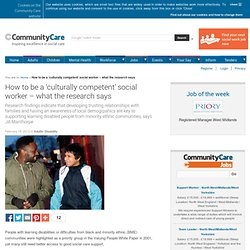 How to be a 'culturally competent' social worker - what the research says