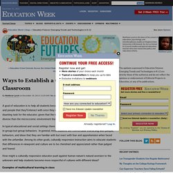 Ways to Establish a Culturally Responsive Classroom - Education Futures: Emerging Trends and Technologies in K-12