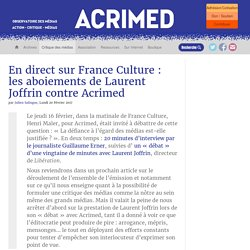 En direct sur France Culture : les aboiements de Laurent Joffrin contre Acrimed
