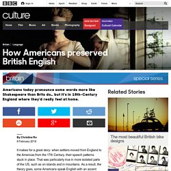 Culture - How Americans preserved British English