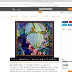 Culture : qui est Kupka, l'artiste exposé au Grand Palais ?