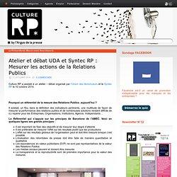Atelier et débat UDA et Syntec RP : Mesurer les actions de la Relations Publics
