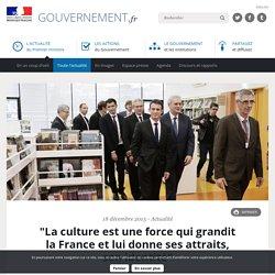 """""""La culture est une force qui grandit la France et lui donne ses attraits, son identité"""""""