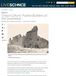 Chaco Culture: Pueblo Builders of the Southwest