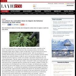 La culture du cannabis dans la région de Ketama remonte au XVe siècle