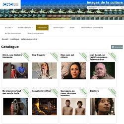 Images de la culture : catalogue général