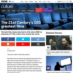Culture - The 21st Century's 100 greatest films