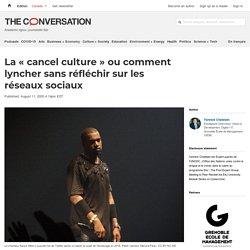 La « cancel culture » ou comment lyncher sans réfléchir sur les réseaux sociaux
