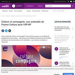 Culture et compagnie, une webradio de France Culture pour l'AP-HP