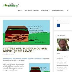 Qu'est-ce que la culture sur tumulus ?