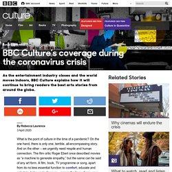 Culture - BBC Culture's coverage during the coronavirus crisis