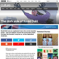 Culture - The dark side of Roald Dahl