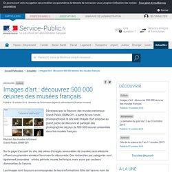 Culture -Images d'art : découvrez 500000 œuvres des musées français