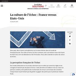 La culture de l'échec : France vs Etats-Unis