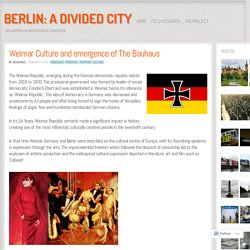 Weimar Culture and emergence of The Bauhaus