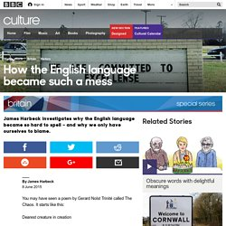 Culture - How the English language became such a mess