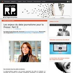 Les enjeux du data-journalisme pour la Presse: Part II