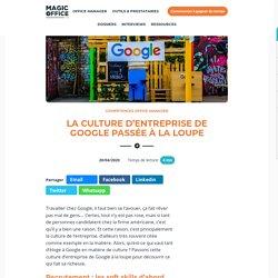 La culture d'entreprise de Google passée à la loupe