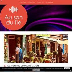 Culture et prononciation