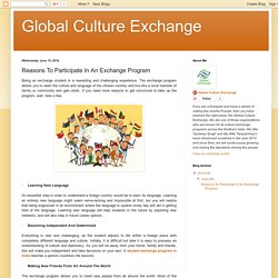 Global Culture Exchange: Reasons To Participate In An Exchange Program