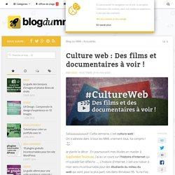Culture web : Des films et documentaires à voir