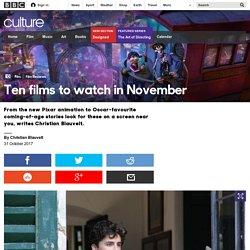 Culture - Ten films to watch in November