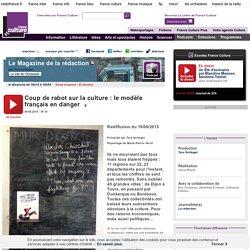 Coup de rabot sur la culture : le modèle français en danger