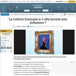 La culture française a-t-elle encore une influence ?