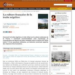 La culture française de la traite négrière