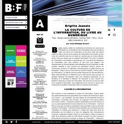 La culture de l'information, du livre au numérique