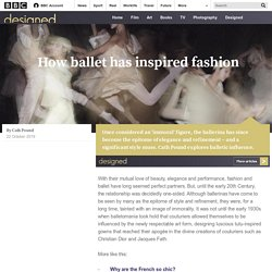 Culture - How ballet has inspired fashion