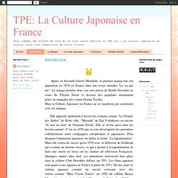 TPE: La Culture Japonaise en France: Introduction