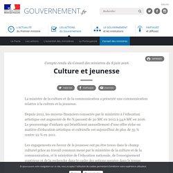 Culture et jeunesse - Compte rendu du Conseil des ministres du 8 juin 2016