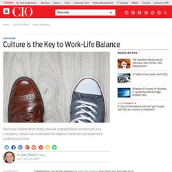 Culture is the Key to Work-Life Balance