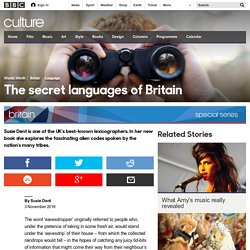 Culture - The secret languages of Britain