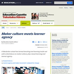 Maker culture meets learner agency – Education Gazette