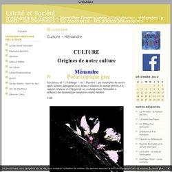 56 -Culture - Ménandre- : Laïcité et Société