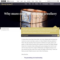 Culture - Why more men are wearing jewellery