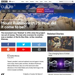 Culture - Mount Rushmore at 75: How did it come to be?