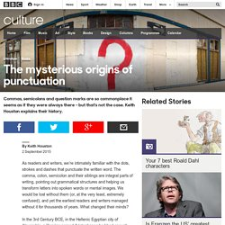 Culture - The mysterious origins of punctuation