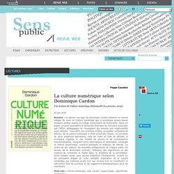 La culture numérique selon Dominique Cardon
