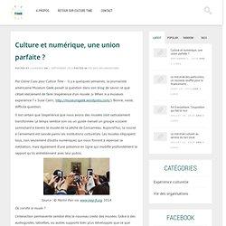 Culture et numérique, une union parfaite ?