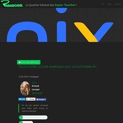 Tester votre culture numérique avec la plateforme PIX