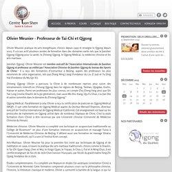 Centre Yuan Shen Santé et Culture - Olivier Meunier - Professeur de Tai-Chi et Qigong