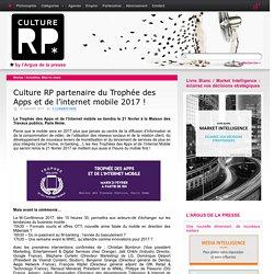Culture RP partenaire du Trophée des Apps et de l'internet mobile 2017 !