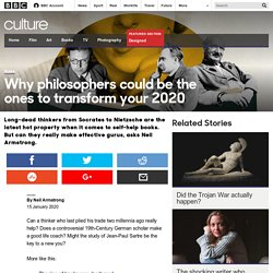 Culture - Why philosophers could be the ones to transform your 2020